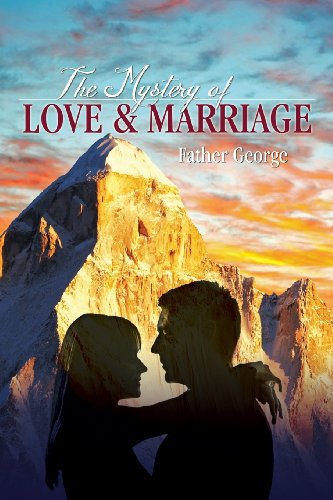 9781600478901: The Mystery of Love & Marriage