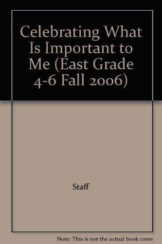 Celebrating What Is Important to Me (East Grade 4-6 Fall 2006): Staff