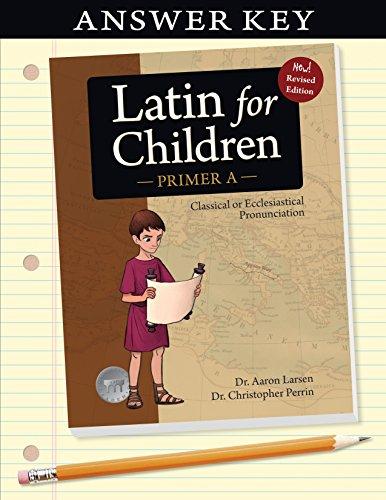9781600510014: Latin for Children, Primer A Key (Latin for Children) (Latin for Childred)