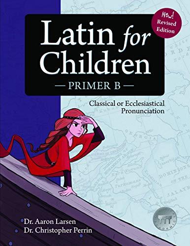 9781600510069: Latin for Children, Primer B (Latin Edition)