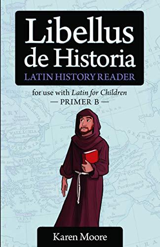 9781600510106: Latin for Children, Primer B History Reader (English and Latin Edition)