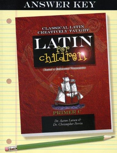 9781600510137: Latin for Children, Primer C Answer Key