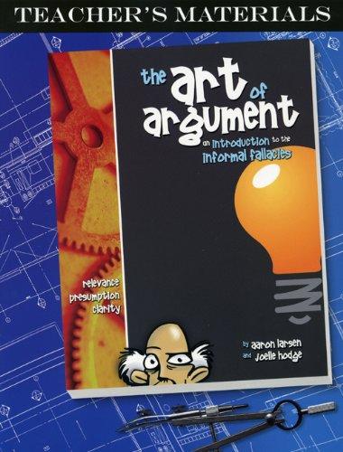 9781600510199: The Art of Argument, Teacher's Materials