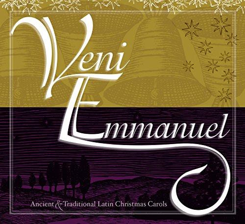 9781600510397: Veni Emmanuel Christmas: Ancient and Traditional Latin Christmas Carols