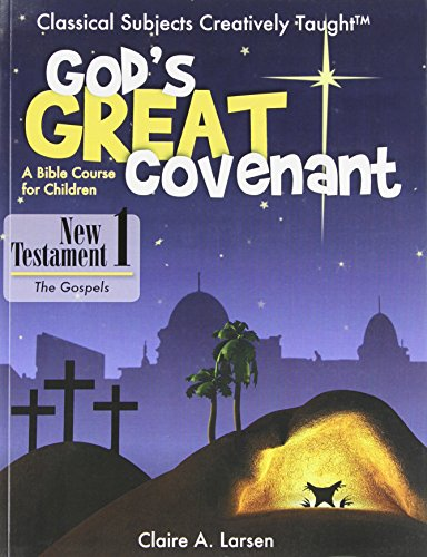 9781600510731: God's Great Covenant - New Testament, Book One