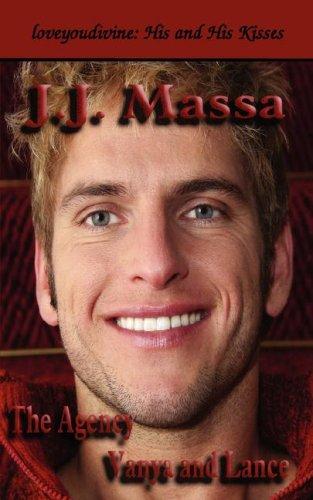The Agency: Vanya and Lance: Massa, J.J.