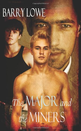 9781600545252: The Major And The Miners