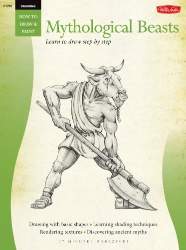 9781600580130: Mythological Beasts / Drawing: Learn to Draw Step by Step (How to Draw & Paint)