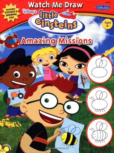 Watch Me Draw Disney's Little Einsteins Amazing Missions: Disney Publishing Creative ...