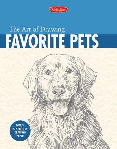 9781600580352: The Art of Drawing Favorite Pets
