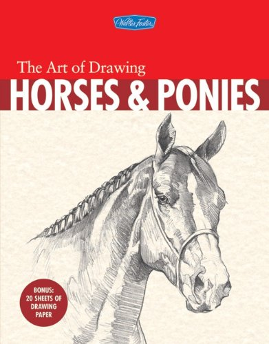 9781600580369: The Art of Drawing Horses & Ponies