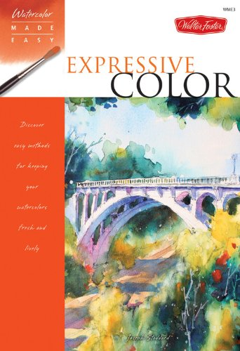 9781600581182: Watercolor Made Easy: Expressive Color