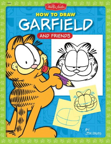 How to Draw Garfield and Friends (Licensed Learn to Draw): Jim Davis