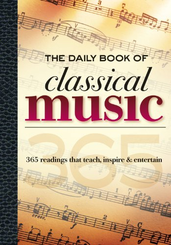 The Daily Book of Classical Music : Leslie Chew; Cathy