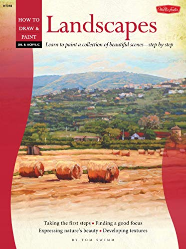 9781600582226: Oil & Acrylic: Learn to Paint a Collection of Beautiful Scenes-step by Step (How to Draw & Paint) (How to Draw & Paint: Oil & Acrylic)
