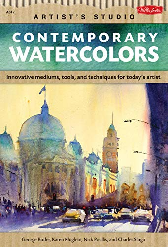 9781600582363: Contemporary Watercolors: A guide to current materials, mediums, and techniques (Artist's Studio)