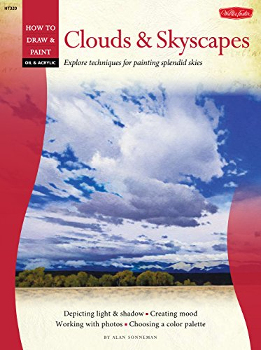 9781600582417: Oil & Acrylic: Clouds & Skyscapes (How to Draw & Paint)
