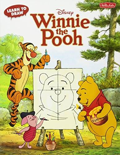 9781600582547: Learn to Draw Disney's Winnie the Pooh: Featuring Tigger, Eeyore, Piglet, and other favorite characters of the Hundred Acre Wood! (Licensed Learn to Draw)