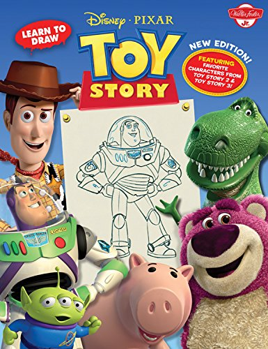 Learn to Draw Disney*pixar s Toy Story: New Editon! Featuring Favorite Characters from Toy Story 2 Toy Story 3!