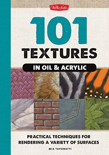 101 Textures in Oil & Acrylic Format: Hardback: Mia Tavonatti