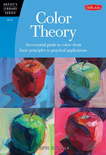 9781600583025: Color Theory: An essential guide to color-from basic principles to practical applications (Artist's Library)