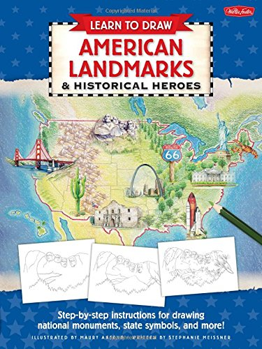9781600583070: Learn to Draw American Landmarks & Historical Heroes