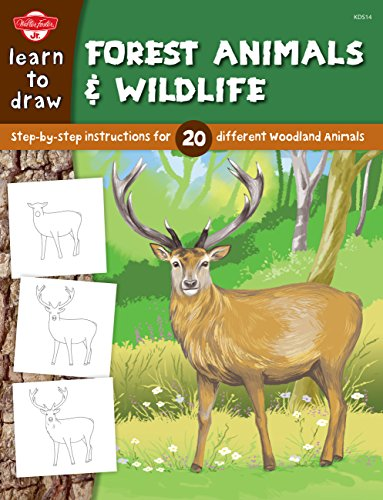9781600583087: Learn to Draw Forest Animals & Wildlife: Step-by-step instructions for 25 different woodland animals