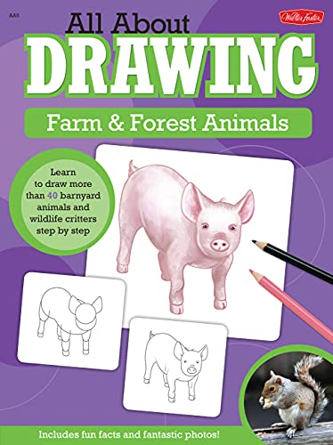 9781600583612: All About Drawing Farm & Forest Animals: Learn to draw more than 40 barnyard animals and wildlife critters step by step
