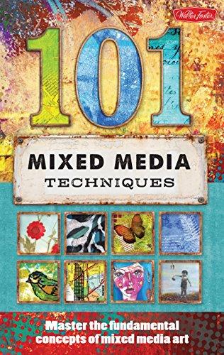 9781600583667: 101 Mixed Media Techniques: Master the fundamental concepts of mixed media art