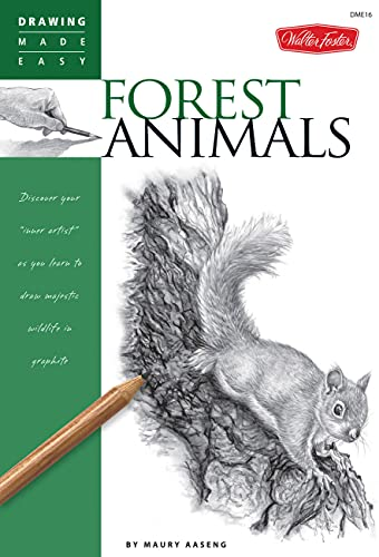 9781600583803: Forest Animals: Discover your inner artist as you learn to draw majestic wildlife in graphite (Drawing Made Easy)