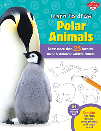 9781600583865: Learn to Draw Polar Animals: Draw more than 25 favorite Arctic and Antarctic wildlife critters