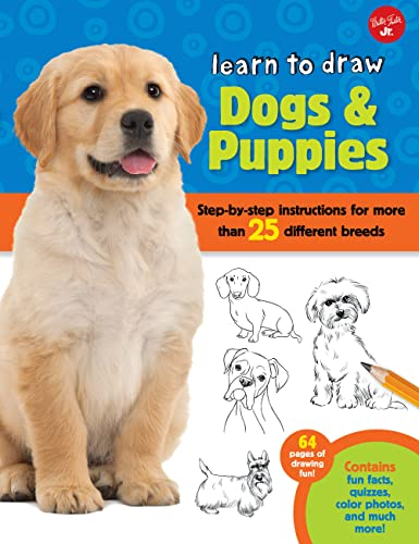 9781600583902: Learn to Draw Dogs & Puppies: Step-by-step instructions for more than 25 different breeds