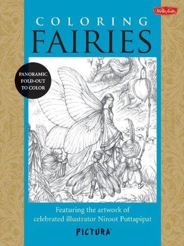 9781600583995: Coloring Fairies: Featuring the artwork of celebrated illustrator Niroot Puttapipat (PicturaTM)