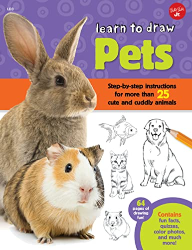9781600584442: Learn to Draw Pets: Step-by-step instructions for more than 25 cute and cuddly animals