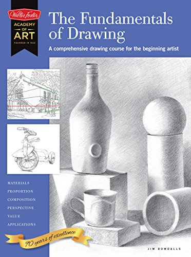 The Fundamentals of Drawing: A comprehensive drawing course for the beginning artist (Academy of ...