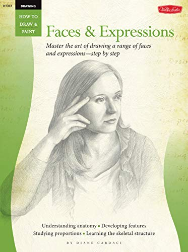 Drawing: Faces Expressions: Master the Art of Drawing a Range of Faces and Expressions - Step by ...