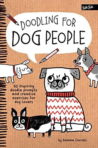 9781600584565: Doodling for Dog People