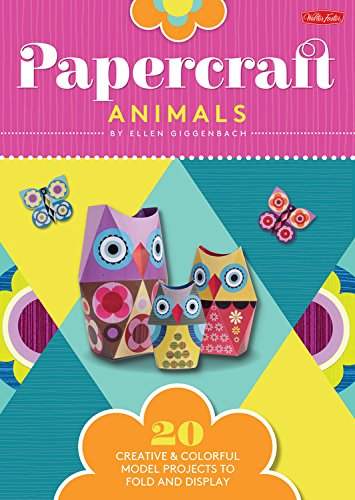 Papercraft Animals: 20 Creative & Colorful Model Projects to Fold and Display: Giggenbach, ...