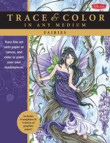 9781600584831: Fairies: Trace line art onto paper or canvas, and color or paint your own masterpieces (Trace & Color)