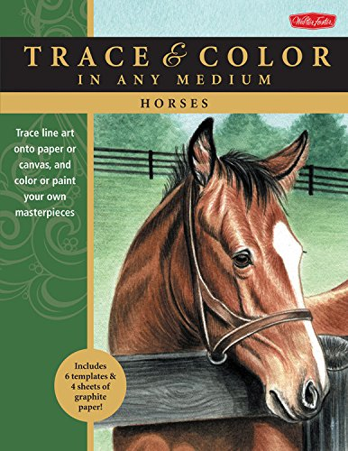 9781600584909: Horses: Trace line art onto paper or canvas, and color or paint your own masterpieces (Trace & Color)