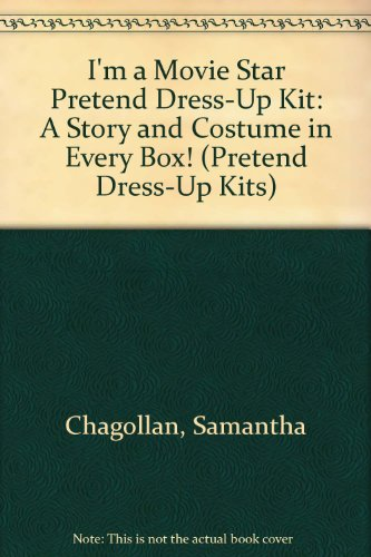 9781600585272: I'm a Movie Star Pretend Dress-Up Kit: A Story and Costume in Every Box! (Pretend Dress-Up Kits)