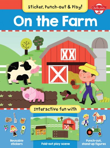 On The Farm: Interactive fun with fold-out play scene, reusable stickers, and punch-out, stand-up ...