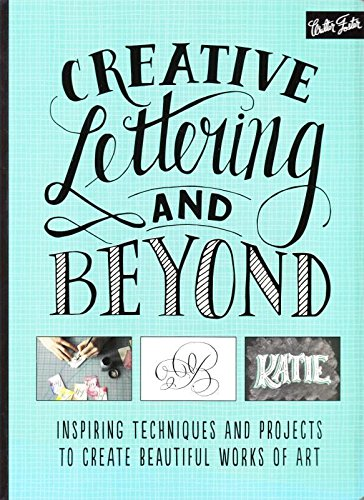 9781600587429: Creative Lettering and Beyond (RRP 12.99)