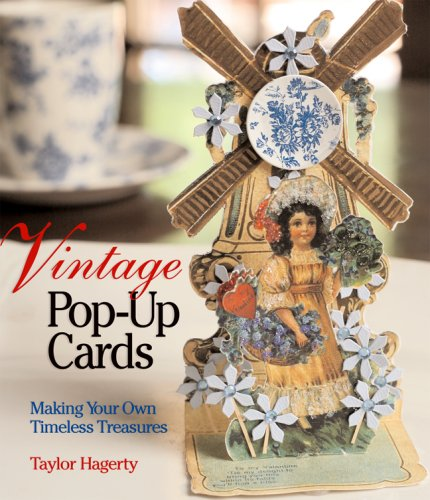 9781600590313: Vintage Pop-Up Cards: Making Your Own Timeless Treasures