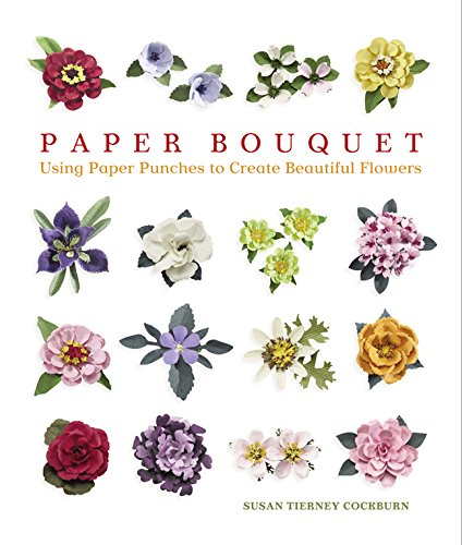 9781600590597: Paper Bouquet: Using Paper Punches to Create Beautiful Flowers: 0