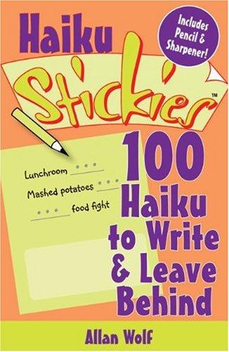 9781600590757: Haiku Stickies®: 100 Haiku to Write & Leave Behind