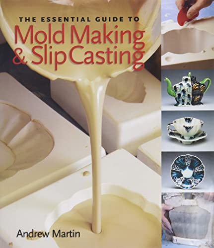 9781600590771: The Essential Guide to Mold Making & Slip Casting (A Lark Ceramics Book)