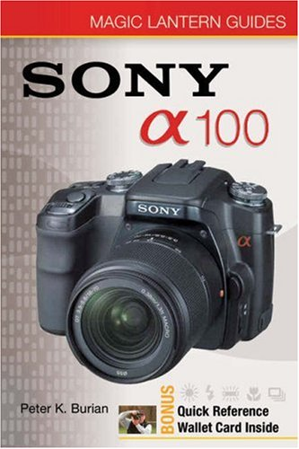 9781600590825: Magic Lantern Guides: Sony DSLR A100