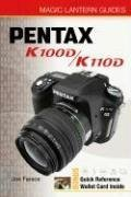 9781600590863: Pentax K100D/K110D (Magic Lantern Guides)