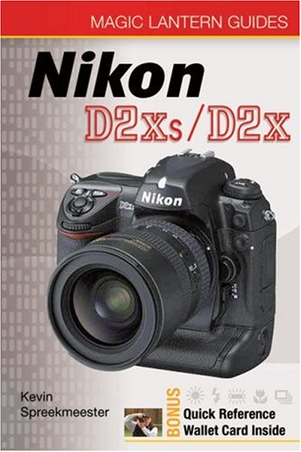 9781600590924: Nikon D2Xs/D2X [With Quick Reference Wallet Cards] (Magic Lantern Guide)